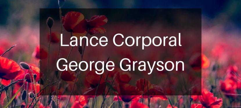 Lance Corporal GeorgeGrayson